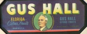 Gus Hall Citrus Fruits - Gus Hall Label